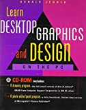 img - for Learn Desktop Graphics and Design on the PC book / textbook / text book