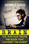 Brain: The Man Who Wrote the Book Tha...