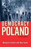 img - for Democracy in Poland (2nd Edition) 2nd edition by Taras, Raymond, Castle, Marjorie, Taras, Ray (2002) Paperback book / textbook / text book