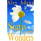 "Signs and Wonders (Annie Grace adventures)von ""Alex Adena"""