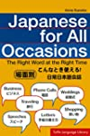 Japanese for All Occasions: The Right...