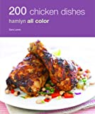 200 Chicken Dishes: Hamlyn All Color (Hamlyn All Color 200)