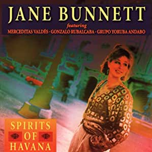 Jane Bunnett feat. Merceditas Valdes - Gonzalo Rubalcaba - Grupo