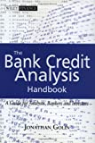 The Bank Credit Analysis Handbook: A Guide for Analysts, Bankers and Investors (0471842176) by Golin, Jonathan