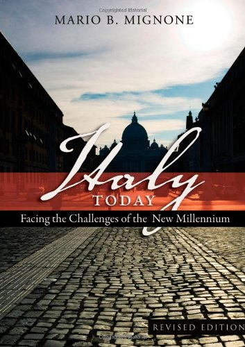 Italy Today: Facing the Challenges of the New Millennium...