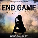 End Game   Deborah Diaz