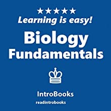 Biology Fundamentals Audiobook by  IntroBooks Narrated by Andrea Giordani