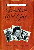 img - for Gumption & Grit: Women of the Cariboo Chilcotin (Extraordinary Women) book / textbook / text book