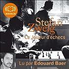 Le joueur d'échecs   Livre audio Auteur(s) : Stefan Zweig Narrateur(s) : Édouard Bear