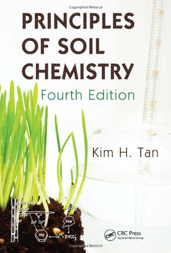 Principles of Soil Chemistry, Fourth Edition (Books in...