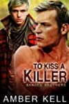 To Kiss a Killer (Banded Brothers)