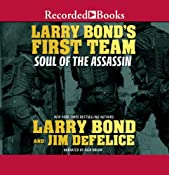 Larry Bond's First Team: Soul of the Assassin | Larry Bond, Jim DeFelice