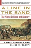 img - for A Line in the Sand: The Alamo in Blood and Memory book / textbook / text book