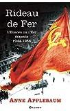 Rideau de fer : L'Europe de l'Est �cras�e (1944-1956) - Traduit de l'anglais par P.E. Dauzat (Documents Etrangers)