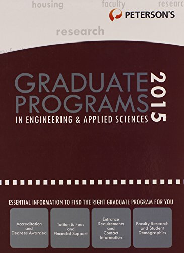 Graduate Programs in Engineering & Applied Sciences 2015 (Peterson's Graduate Programs in Engineering & Applied