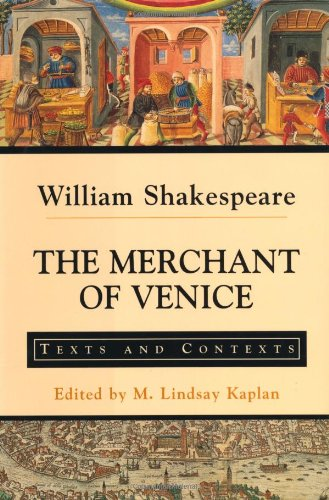 The Merchant of Venice: Texts and Contexts (Beford Shakespeare)