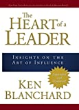 img - for The Heart of a Leader book / textbook / text book