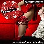 Vegas Confessions 5: A Dam Shame |  Sounds Publishing