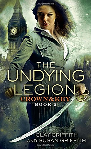 The Undying Legion: Book 2 (Crown and Key)