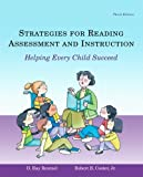 Strategies for Reading Assessment&Instruction Helping Every Child Succeed Third Edition