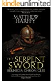 The Serpent Sword (Bernicia Chronicles Book 1)