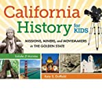 img - for By Katy S. Duffield California History for Kids: Missions, Miners, and Moviemakers in the Golden State, Includes 21 Acti book / textbook / text book