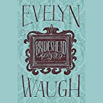 Brideshead Revisited | Evelyn Waugh