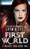 First World (A Walker Saga Book 1)