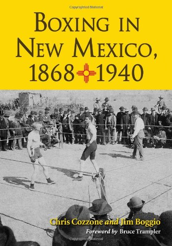 Boxing In New Mexico, 1868-1940 front-876827