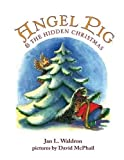 img - for Angel Pig and the Hidden Christmas by Waldron, Jan (2014) Paperback book / textbook / text book