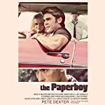 The Paperboy   Pete Dexter