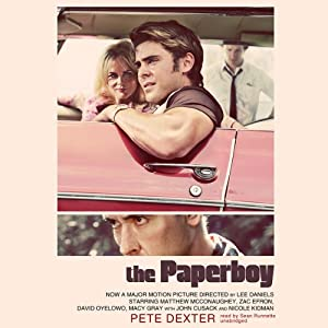 The Paperboy | [Pete Dexter]