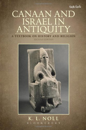 Canaan and Israel in Antiquity: An Introduction (Biblical Seminar)