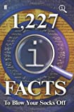 John Lloyd 1,227 QI Facts To Blow Your Socks Off