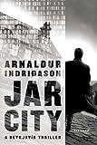 Jar City: A Reykjavík Thriller