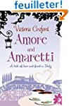 Amore and Amaretti: A Tale of Love an...