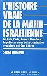 L'histoire vraie de la mafia israëlienne par Dumont