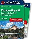 Dolomiten 6 - Sextener Dolomiten - Hochpustertal: Wanderführer mit Extra Tourenkarte zum Mitnehmen. (KOMPASS-Wanderführer, Band 5733)