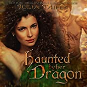 Haunted by Her Dragon: Dragon Guard Series, Book 3 | Julia Mills