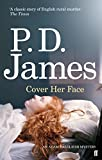 Cover Her Face (Inspector Adam Dalgliesh Mystery)