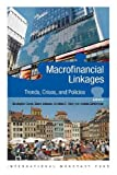 Macrofinancial Linkages Trends, Crises, and Policies