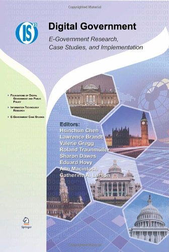Digital Government: E-Government Research, Case Studies, and Implementation