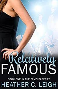 Relatively Famous by Heather C. Leigh ebook deal