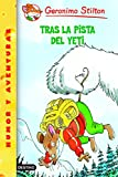 Tras la pista del yeti: Geronimo Stilton 16 (Spanish Edition)