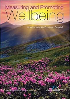 Measuring And Promoting Wellbeing: How Important Is Economic Growth?