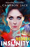 Hookah (Insanity Book 4) (English Edition)