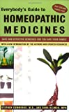 Everybodys Guide to Homeopathic Medicines