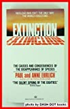 Extinction:  The Causes and Consequences of the Disappearance of Species (0345330943) by Ehrlich, Paul R.
