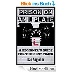 Prison On An L Plate: A Beginner's Guide For The First Timer (English Edition)