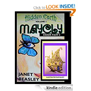 Hidden Earth, Volume 1, Maycly, PART 3